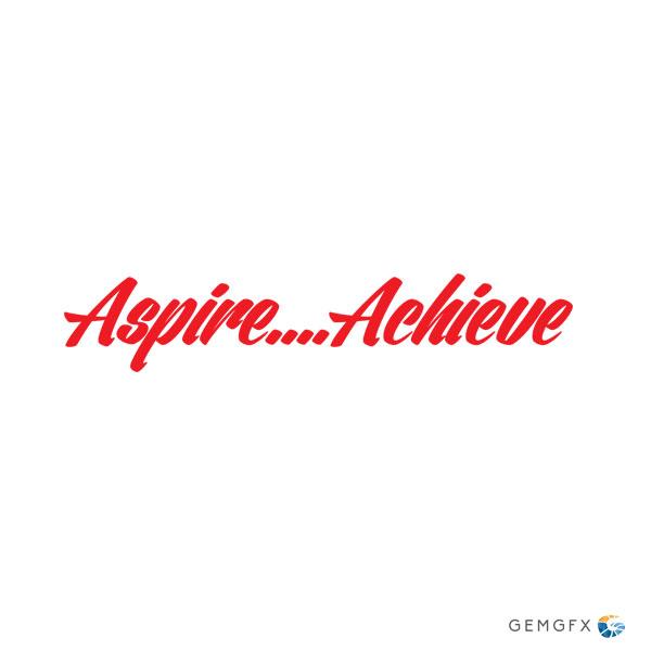Aspire, Achieve Tagline