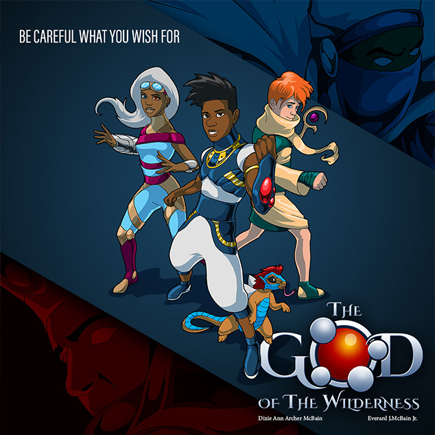 The God of The Wilderness Animated Series
